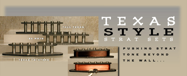 Texas Style Strat Sets: SD Pickups, Custom Hand-Wound Pickups by Dave Stephens, Stephens Design